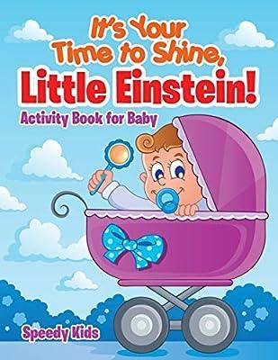 It S Your Time To Shine Little Einstein Activity Book For Baby Speedy Kids Amazon Ae