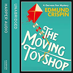 The Moving Toyshop (A Gervase Fen Mystery) Audiobook