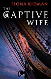 img - for The Captive Wife book / textbook / text book