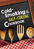 Cold-Smoking & Salt-Curing Cookbook: Blank Recipe Cookbook, 7 x 10, 100 Blank Recipe Pages