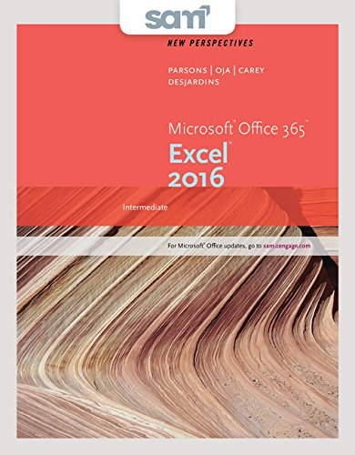 Bundle: New Perspectives Microsoft Office 365 & Excel 2016: Intermediate + SAM 365 & 2016 Assessments, Trainings, and Projects with 1 MindTap Reader Multi-Term Printed Access Card by Course Technology