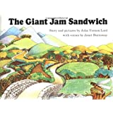 The Giant Jam Sandwich (Sandpiper Book) (Rise and Shine)