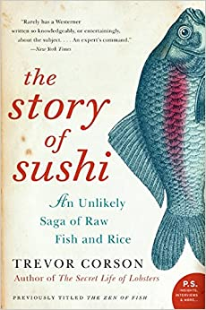 The story of sushi an unlikely saga of raw fish and rice for Book with fish bowl on cover