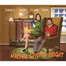 Making Spirits Bright by Jessica Martin & Mark Steyn