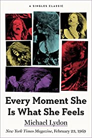 Every Moment She Is What She Feels (Singles Classic)