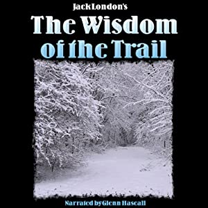 The Wisdom of the Trail Audiobook