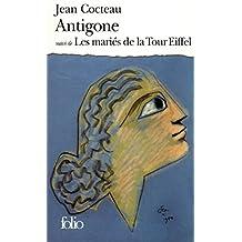 Antigone / Les mariés de la Tour Eiffel (Folio)