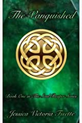 The Vanquished: Book One in the Soul Reaper Series (Volume 1) Paperback