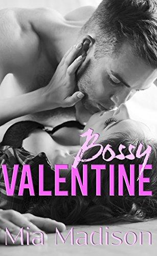 Bossy Valentine: A Steamy Older Man Office (Valentine Dots)