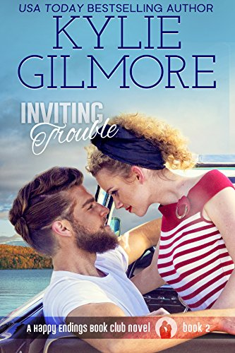 Inviting Trouble (Happy Endings Book Club, Book 2) by [Gilmore, Kylie]