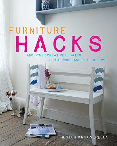 Furniture Hacks: and other creative updates for a unique and stylish home