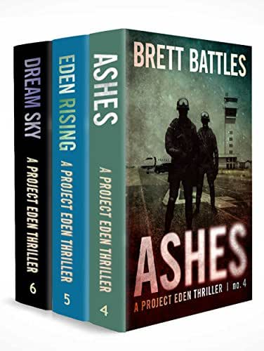 The Project Eden Thrillers Box Set 2: Books 4 - 6 (Ashes, Eden Rising, & Dream Sky)