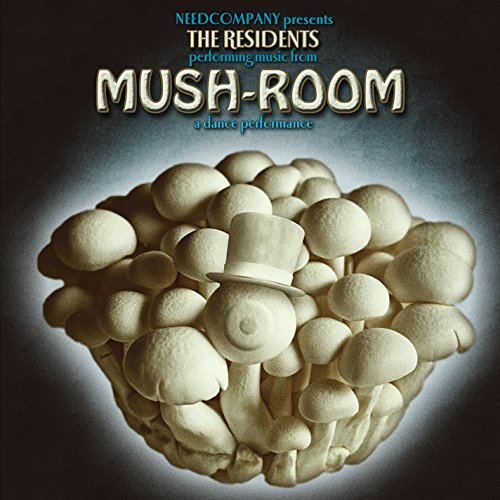 The Residents - Mush-Room - Zortam Music