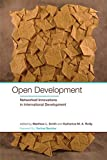 img - for Open Development: Networked Innovations in International Development (NONE) book / textbook / text book