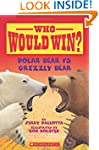 Who Would Win?: Polar Bear vs. Grizzl...