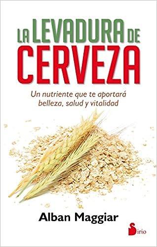 La levadura de cerveza (Spanish Edition): Alban Maggiar ...