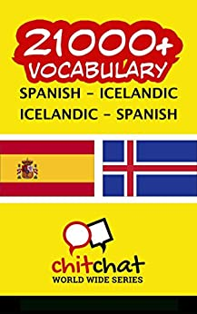 Download for free 21000+ Spanish - Icelandic Icelandic - Spanish Vocabulary