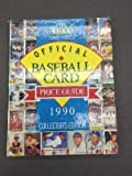 Illustrated Baseball Card Official Price Guide 1990, Consumer Guide Editors, 0517032074