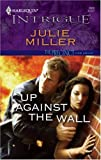 Up Against The Wall (The Precinct:Vice Squad Book 1)