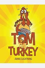Tom the Turkey (Thanksgiving Books for Kids) Paperback