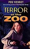 Terror at the Zoo, Peg Kehret, 0142300284