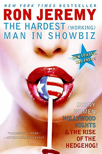 Ron Jeremy: The Hardest (Working) Man in Showbiz ebook