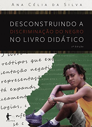 Desconstruindo a discriminação do negro no livro didático