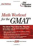 Math Workout for the GMAT, Jack Schieffer and Princeton Review Staff, 0375764631