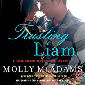 Trusting Liam : A Taking Chances and Forgiving Lies Novel | Molly McAdams