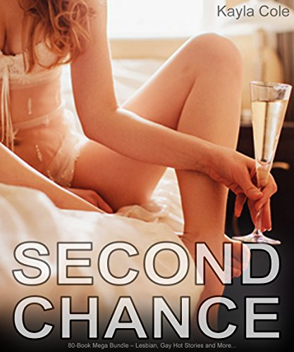 Second Chance: 80-Book Mega Bundle – Lesbian, Gay Hot Stories and More.