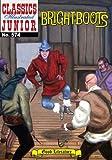Brightboots (Classics Illustrated juniors, 574)