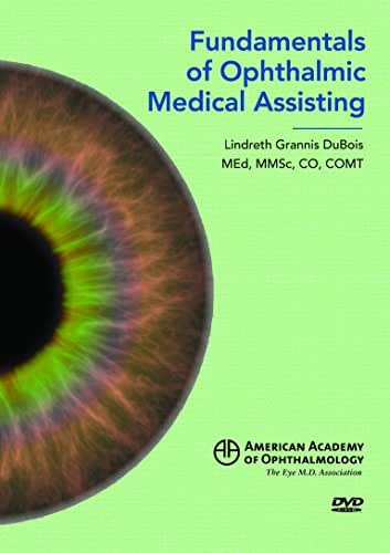 Fundamentals of Ophthalmic Medical Assisting