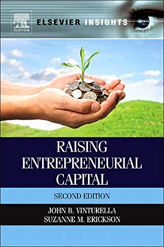 Raising Entrepreneurial Capital (Elsevier Insights)