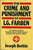 The Crime and Punishment of I. G. Farben, Joseph Borkin, 0029046300
