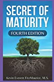 img - for Secret of Maturity: Fourth Edition book / textbook / text book