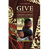 Give with Gratitude: Lessons Learned Listening to West Africa