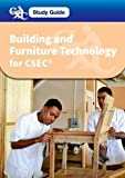 img - for Building and Furniture Technology for CSEC: A CXC Study Guide (TVET) book / textbook / text book