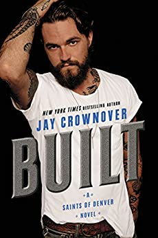 Built: A Saints of Denver Novel by [Crownover, Jay]