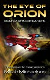 img - for The Eye of Orion, Book 2: Spinebreakers book / textbook / text book
