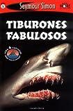 Tiburones Fabulosos, Seymour Simon, 0811854957