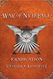 Eradication (War of Nytefall Book 4)