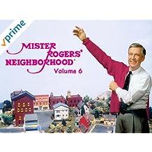 Mister Rogers' Neighborhood Volume 6