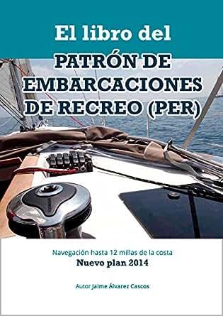 El Libro del Patrón de Embarcaciones de Recreo PER