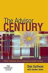 The Advisor Century: Value Creation in an Entrepreneurial Society