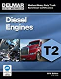 ASE Test Preparation - T2 Diesel Engines (ASE Test Prep for Medium/Heavy Duty Truck: Diesel Engine Test T2) by Delmar Cengage Learning (2011-10-18) Paperback