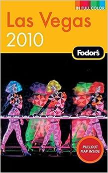 ??DJVU?? Fodor's Las Vegas 2010 (Full-color Travel Guide). Espanol Meaning company Phone material consta Smooth smart
