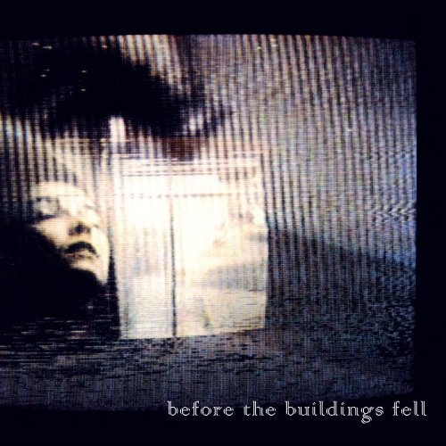 Before Buildings Fell
