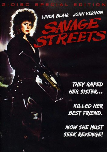 Savage Streets (2 disc remastered edition)
