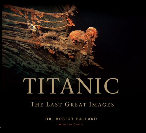 (Titanic: The Last Great Images)