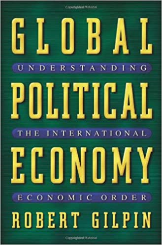Global Political Economy: Understanding the International Economic